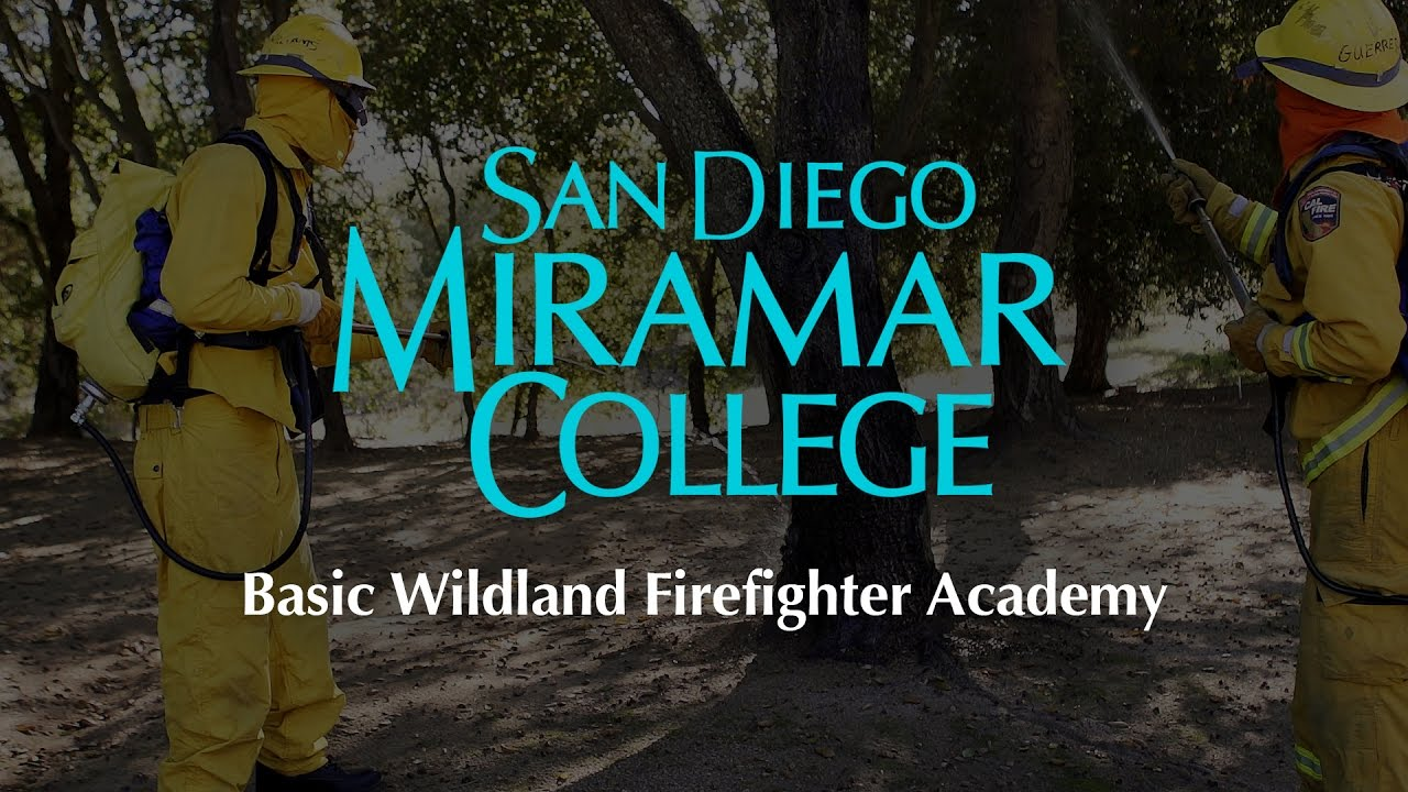 San Diego Miramar College Basic Wildland Firefighting Academy
