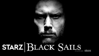 Black Sails | Dead or Alive | STARZ