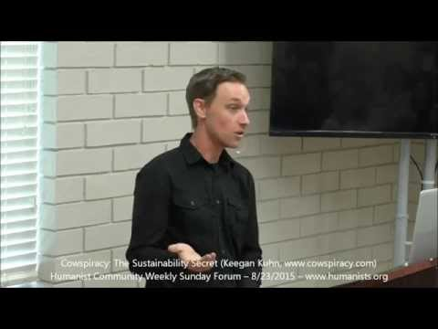 Humanist Community Forum (2015-08-23) - Cowspiracy: The Sustainability Secret (Keegan Kuhn)