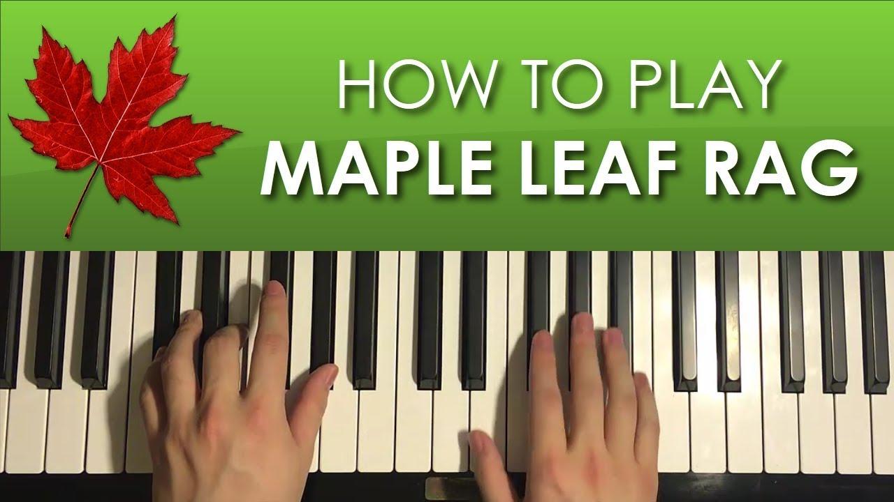 How To Play Maple Leaf Rag By Scott Joplin Piano Tutorial