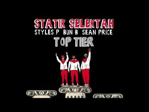 Statik Selektah feat. Sean Price, Bun B & Styles P