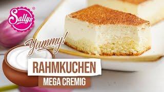 Rahmkuchen / Mega cremig selbst gemacht / Sallys Welt