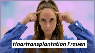 Erfahrungen frau haartransplantation Haartransplantation Forum