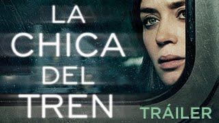 """""""LA CHICA DEL TREN"""" - Tráiler OFICIAL ESPAÑOL en HD"""