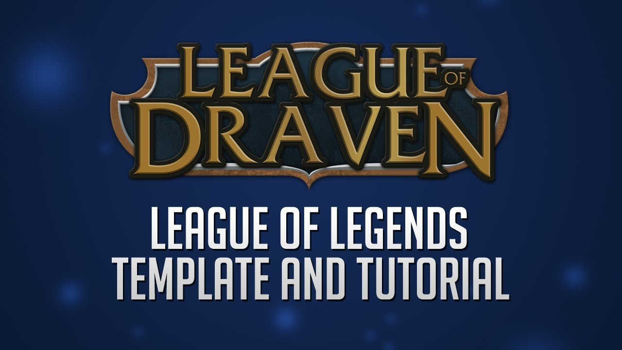 League Of Legends Template Updated Video In Description Youtube