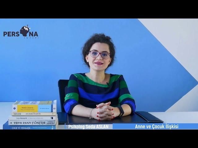 #Psikolog #Anne # Çocuk - Anne ve Çocuk İlişkisi
