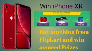iPhone XR giveaway 2019 ... Reality ? Flipkart Big Shopping Day - Buy anything & get assured prizes