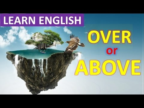 Prepositions In English | Above Vs. Over | English Grammar Lesson