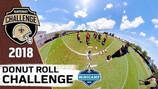 Donut Roll Challenge | 2018 QB Challenge | Mini Camp Edition