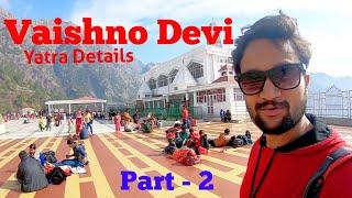 Vaishno Devi Yatra | How to reach Vaishno Devi | Vaishno Devi Yatra Guide | Vaishno Devi Tour Part 2