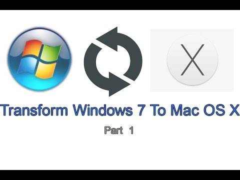 How To Make Windows 7 Look Like Mac OS X [2015] || [Part 1/2]