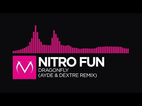 [Drumstep] - Nitro Fun - Dragonfly (Ayde & Dextre Remix) [Free Download]