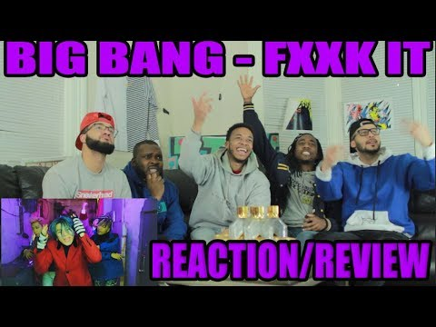 BIGBANG - '에라 모르겠다(FXXK IT)' M/V REACTION/REVIEW