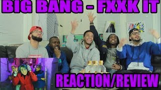 Gambar cover BIGBANG - '에라 모르겠다(FXXK IT)' M/V REACTION/REVIEW