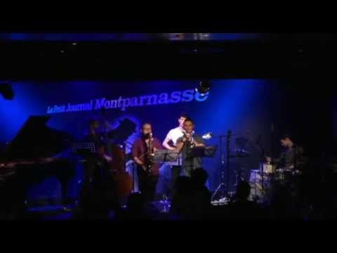 "Alex Monfort Sextet : ""McColtrane"". Petit Journal Montparnasse Paris"
