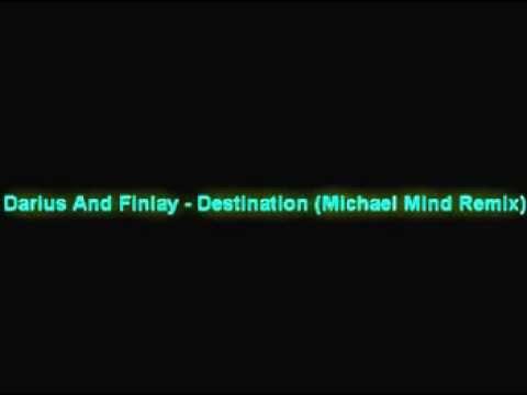 Darius And Finlay - Destination (Michael Mind Remix)