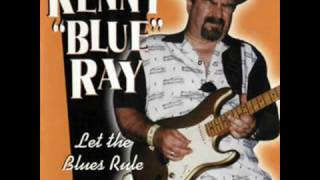 Kenny Blue Ray Let The Blues Rule 1998