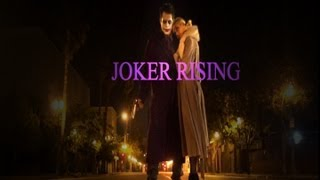 Joker Rising ROUGH CUT  (full length fan film) Batman- DC- Universe