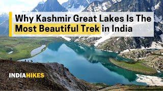 Why Kashmir Great Lakes Is The Prettiest Trek in India