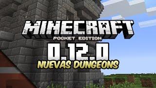 Noticias Minecraft PE 0.12.0 | Nuevas Dungeons o calabozos | Minecon 2015