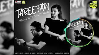 Tareefan Cover by Priyanka Borah ft. Breezu with(Nepali Rap)|Veere Di Wedding|2019
