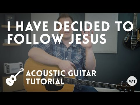 I Have Decided To Follow Jesus chords by Phil Wickham - Worship Chords