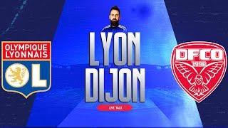 🔴🎙️Live Talk : LYON - DIJON / OL - DCFO   Ligue 1 - J 10   MAILLOT DE FOOT A GAGNER !   19-10-2019