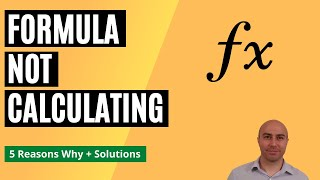 5 Reasons Why your Excel Formula is Not Calculating