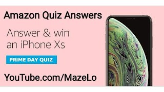 ebd942f869d477 Amazon Prime Day Quiz Answers Today 12 July 2019 | Win an iPhone Xs