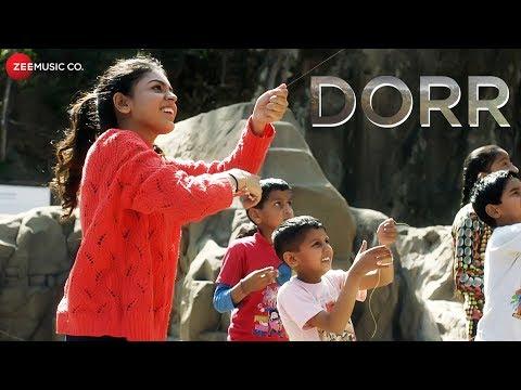 DORR - Official Music Video   Shyamoli Sanghi   Ravi Singhal