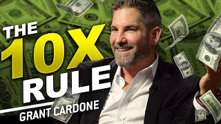 GRANT CARDONE - THE 10X RULE | London Real