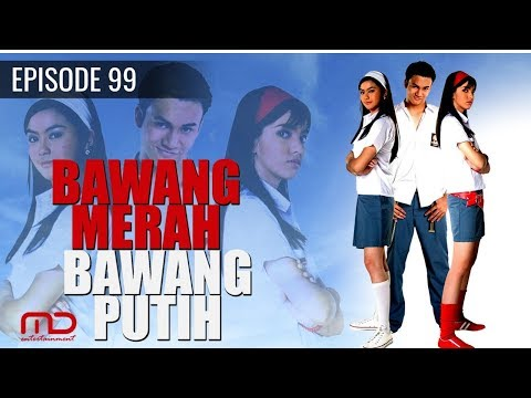 Bawang Merah Bawang Putih - 2004 | Episode 99