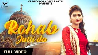 Rohab Jatti Da (Official Video) | Diamond Girl | New Punjabi Songs 2019 | VS Records