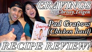 Chrissy Teigen Cravings Review | Pad Gaprow Basil Chicken Thai Recipe | Cookbook