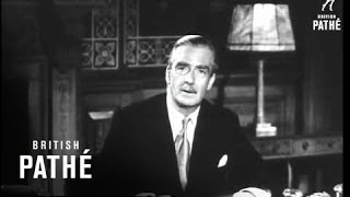 Sir Anthony Eden Talks On NATO (1954)