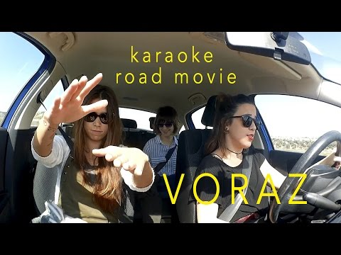 'Voraz' karaoke road movie | Naitrain