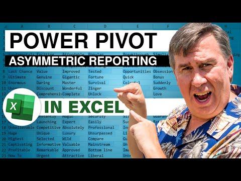PowerPivot Data Analyst 12 - Asymmetric Reporting
