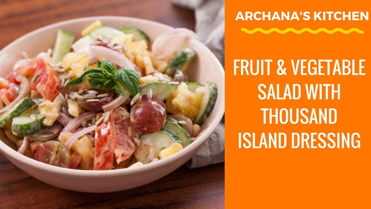 Fruit Vegetable Salad With Thousand Island Dressing Salad