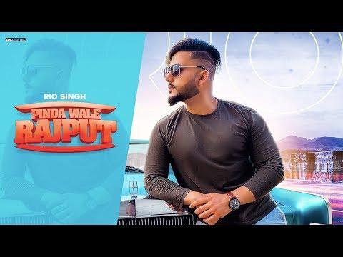 PINDA WALE RAJPUT - RIO SINGH (Official Song) | Latest Punjabi Songs 2019