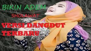 Top Hits -  Bikin Adem Solawat Versi Dangdut Terbaru
