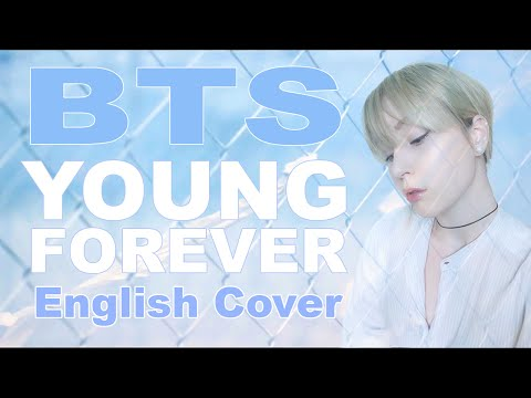 BTS (방탄소년단) Young Forever [English Cover]