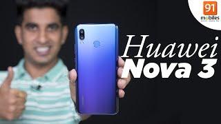 Huawei Nova 3 Hindi Review: Should you buy it in India? [Hindi हिन्दी]