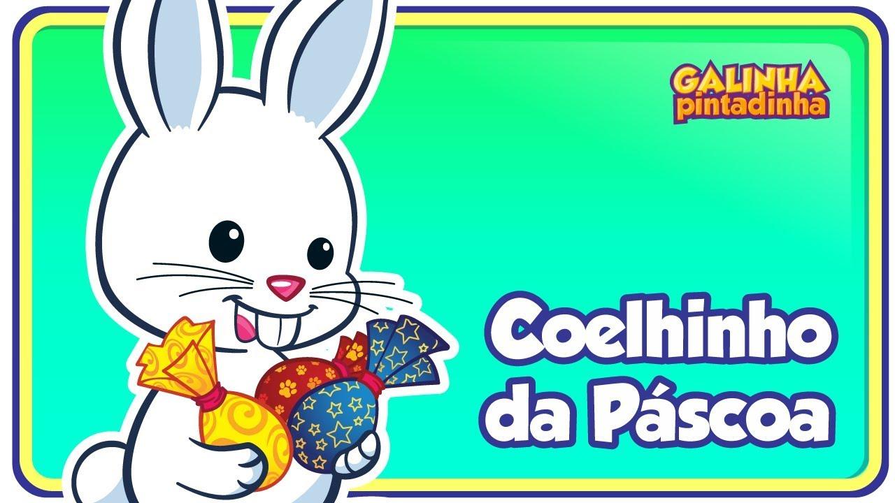 Coelhinho Da Pascoa Dvd Galinha Pintadinha 3 Youtube