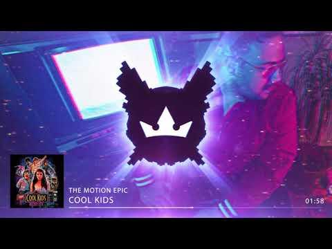 Unduh lagu The Motion Epic - Cool Kids (Official Audio) online