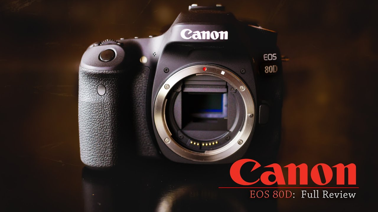 Canon EOS 80D Review - DustinAbbott net