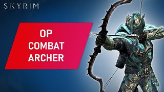 Skyrim: How to Mąke An OP COMBAT ARCHER Build On Legendary Difficulty
