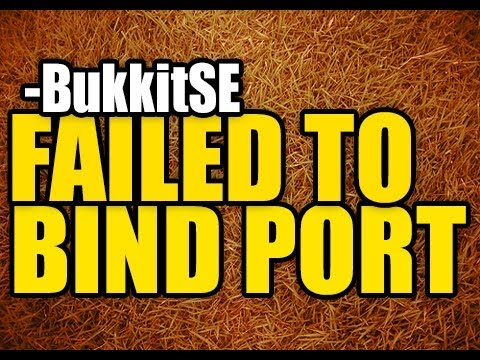 how to fix failed to bind port