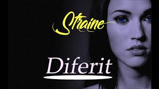 Diferit - Straine [Official Song]