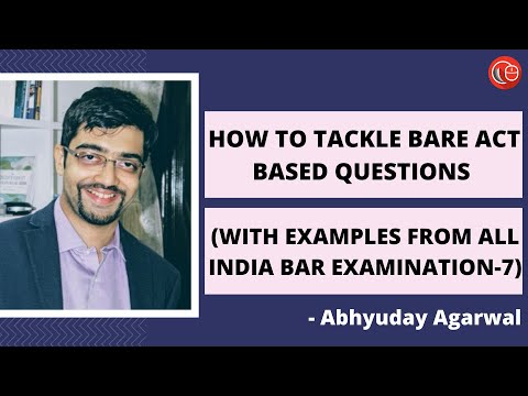 how to tackle bare act based questions with examples from all india