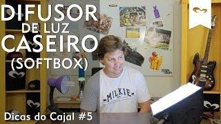 Difusor de Luz Caseiro (SOFTBOX) - Dicas do Cajal - T01E05